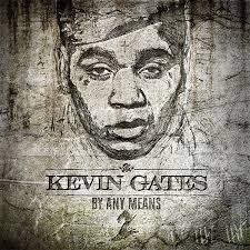 Kevin Gates – By Any Means 2 (Album Review) – RATINGS GAME MUSIC